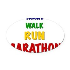 Crawl Walk Run Marathon Oval Car Magnet