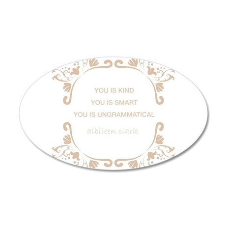 You is! Wall Decal