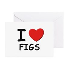 I love figs Greeting Cards (Pk of 10)