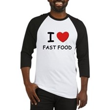 I love fast food Baseball Jersey