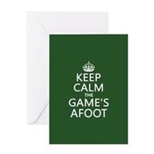 Keep Calm the Game's Afoot Greeting Card