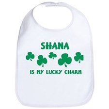 Shana is my lucky charm Bib