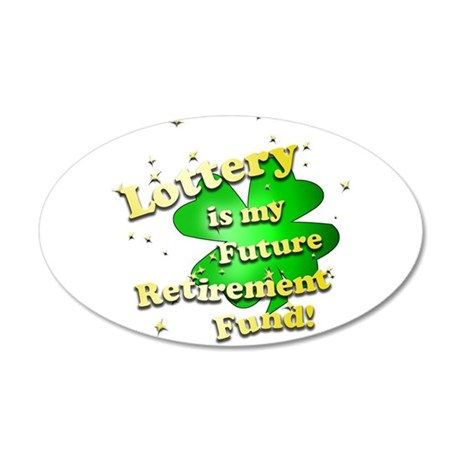 Lottery Retirement Fund Wall Decal