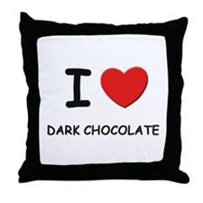 I love dark chocolate Throw Pillow
