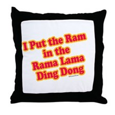 I Put the Ram Throw Pillow