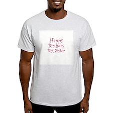 Happy Birthday Big Sister Ash Grey T-Shirt