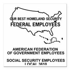 "AFGE-Local3610Teeshirt2. Square Car Magnet 3"" x 3"""