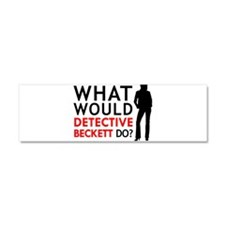 """What Would Detective Beckett Do?"" Car Magnet 10 x"