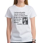Geronimo Quote Women's T-Shirt