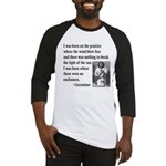 Geronimo Quote Baseball Jersey