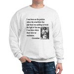 Geronimo Quote Sweatshirt