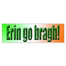 Erin go Bragh Bumper Bumper Sticker
