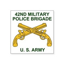 "Army-42nd-MP-Bde-Shirt-1-X. Square Sticker 3"" x 3"""