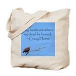 Crazy Horse Quote Tote Bag