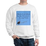 Crazy Horse Quote Sweatshirt