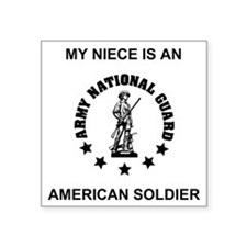 "ARNG-My-Niece.gif Square Sticker 3"" x 3"""