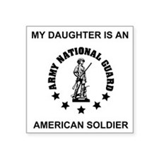 """ARNG-My-Daughter.gif Square Sticker 3"""" x 3"""""""