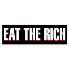 black eat the rich Bumper Bumper Sticker