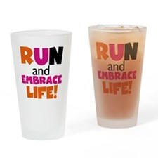 Embrace Life Orange Pink Drinking Glass