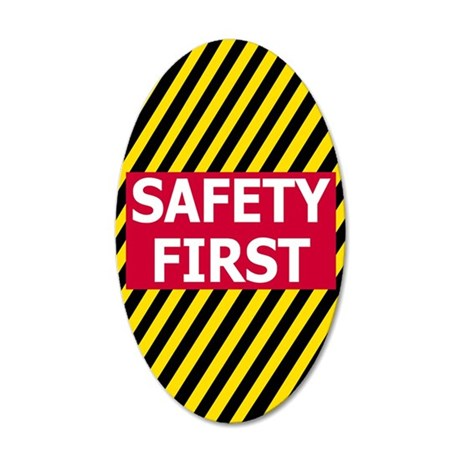 Safety-First-Journal.gif 35x21 Oval Wall Decal