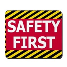 Safety-First-Sticker.gif Mousepad