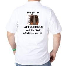 I've Got an Accordion T-Shirt