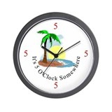 It's 5 O'clock Somewhere Wall Clock