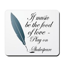Shakespeare Food Of Love Mousepad
