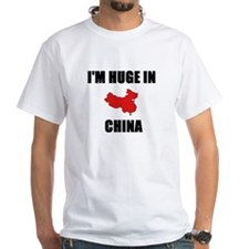 I'm Huge In China Shirt