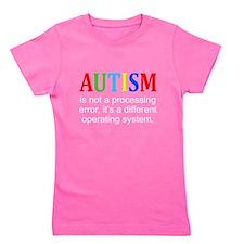 AutismIsNotAProcessingError Girl's Tee