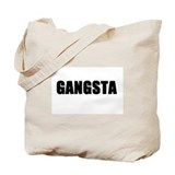 Gangsta Tote Bag