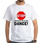 Stop Looking At The DJ, And DANCE