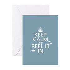 Keep Calm and Reel It In (fishing) Greeting Cards