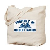 PROPERTY OF COLBERT NATION Tote Bag