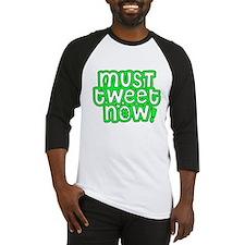 MUST tweet NOW green black outline Baseball Jersey