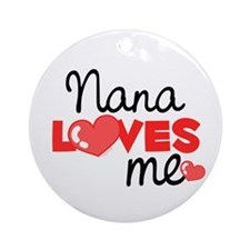 Nana Love Me (red) Ornament (Round)