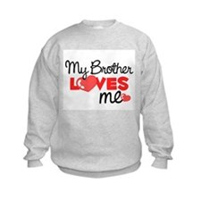 My Brother Love Me (red) Sweatshirt