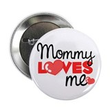 Mommy Love Me (red) Button