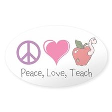 Custom Decal Peace, Love, Teach