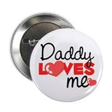 Daddy Love Me (red) Button