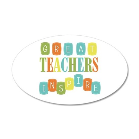 Great Teachers Inspire 20x12 Oval Wall Decal