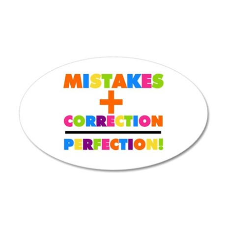 Mistakes Plus Correction 20x12 Oval Wall Decal