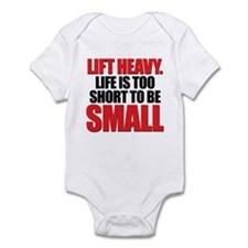 LIFE TOO SHORT SMALL Infant Bodysuit