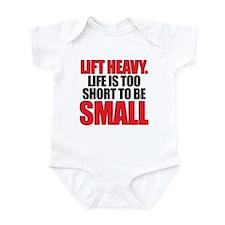 LIFE TOO SHORT SMALL Infant Bodysuit