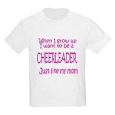 CheerBaby...just like MOM Kids T-Shirt
