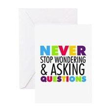Never Stop Wondering Greeting Card