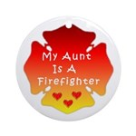 Firefighter Aunt Ornament (Round)