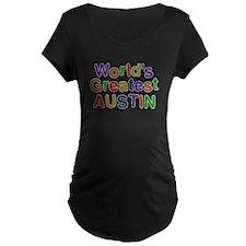 Worlds Greatest Austin Maternity T-Shirt