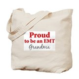 Proud EMT: Grandma Tote Bag