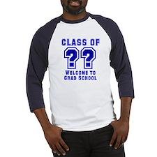 """Class of ??  Welcome..."" Baseball Jersey"